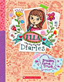 Dreams Come True (Ella Diaries)