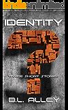 Identity: Three Short Stories