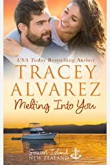 Melting Into You: A Small Town Romance (Stewart Island Series Book 2) Kindle Edition