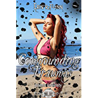 Compounding Traumas (Artemis University Book 6) (English Edition)