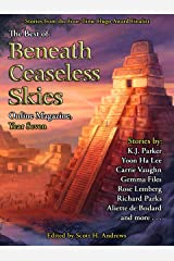 The Best of Beneath Ceaseless Skies Online Magazine, Year Seven Kindle Edition