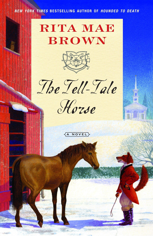 "Amazon.com: The Tell-Tale Horse: A Novel (""Sister"" Jane) (9780345506269):  Rita Mae Brown: Books"