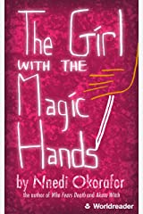 The Girl with the Magic Hands Kindle Edition