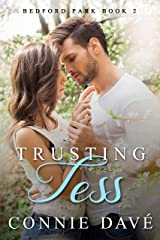 Trusting Tess (Bedford Park Book 2) Kindle Edition