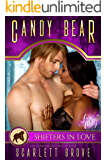 Candy Bear (Small Town Valentine's Day Shifter Romance) (Fate Valley Mysteries Book 4)