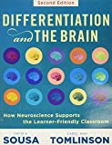 Differentiation and the Brain: How Neuroscience Supports the Learner-Friendly Classroom (Use Brain-Based Learning and…