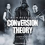 Conversion Theory: Zombie Theories Series, Book 3