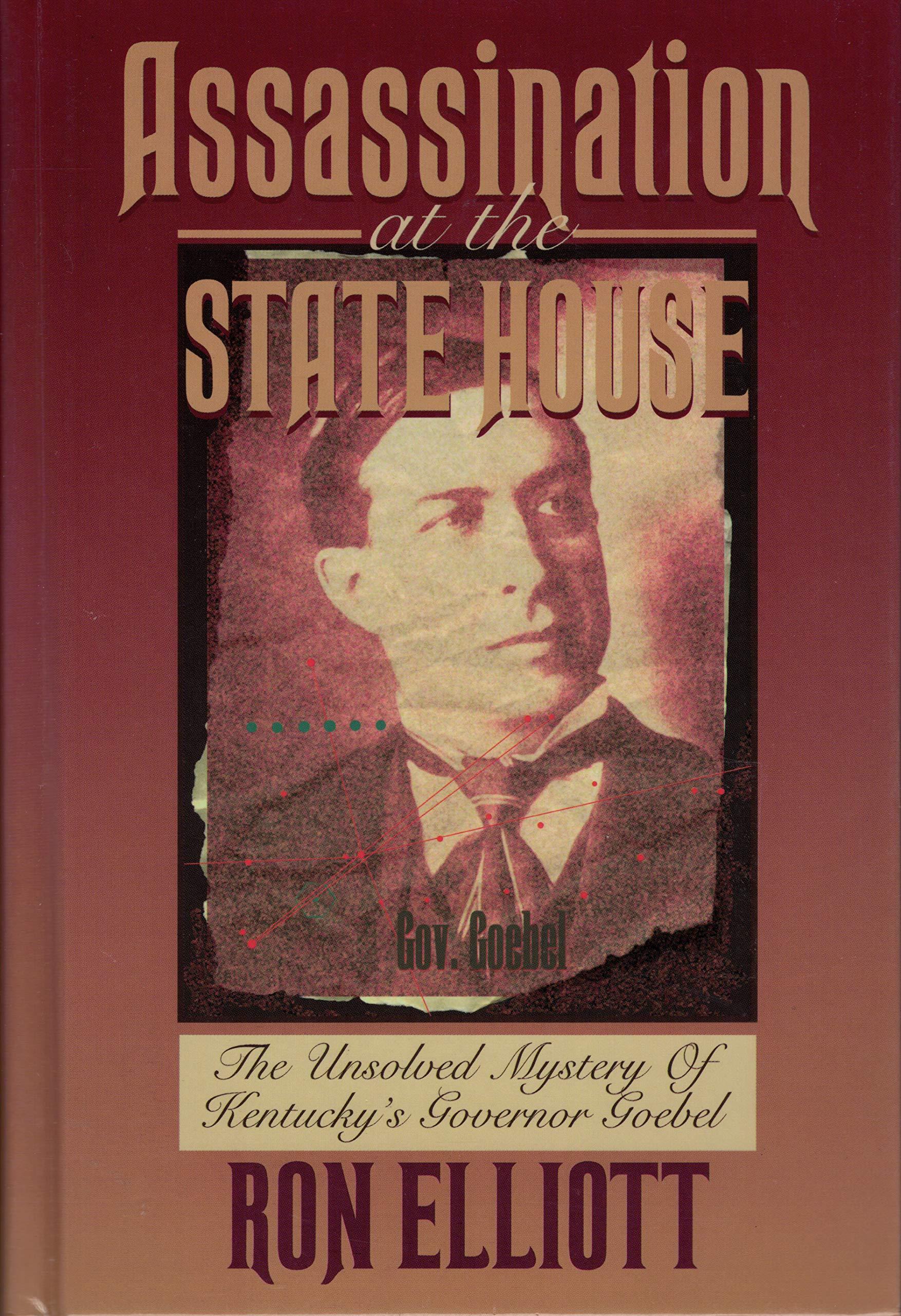 Assassination at the State House: Amazon.es: Elliott, Ron ...