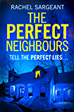 The Perfect Neighbours: The most gripping psychological thriller you'll read this year