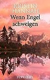 Wenn Engel schweigen: Roman