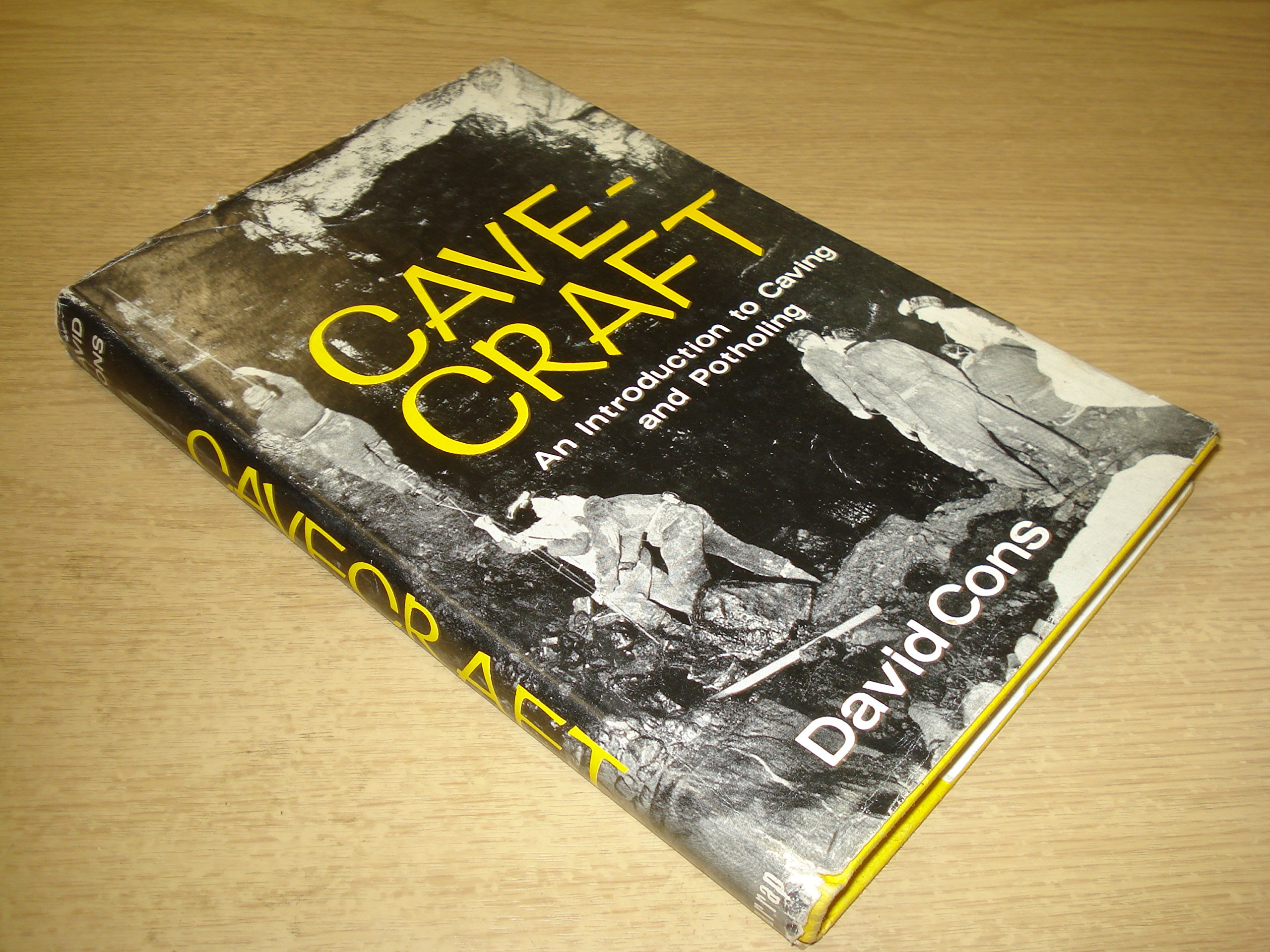 Cavecraft: An Introduction to Caving and Potholing by David Cons, David Cons