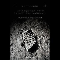 Un pequeño paso para [un] hombre: La historia desconocida de la llegada del hombre a la luna (Otros)