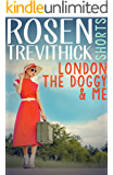 London, the Doggy and Me (English Edition)