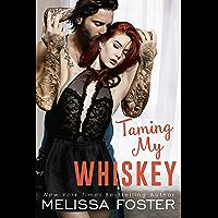Taming My Whiskey (The Whiskeys: Dark Knights at Peaceful Harbor Book 6)