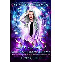 SSS: Year One (Supernatural Spy Academy Book 1) (English Edition)