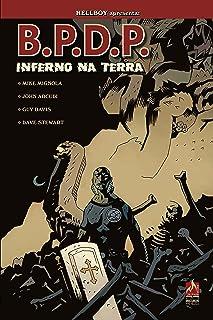 B.P.D.P. Inferno na Terra - Volume 1