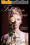 Falling For The Wallflower: A Regency Romance (Charmed By The Duke)