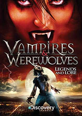 Amazon com: Vampires & Werewolves: Legends And Lore DVD