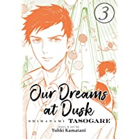 Our Dreams at Dusk: Shimanami Tasogare Vol. 3