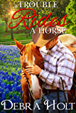Trouble Rides a Horse (The Cartwright Series Book 2)