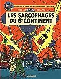 Blake & Mortimer - tome 16 - Sarcophages du 6e continent T1 (Les)