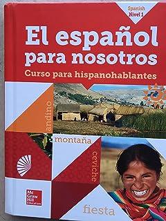 El Español para Nosotros 2014, Level 1, SE (Spanish Edition)