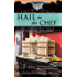 Hail to the Chef (A White House Chef Mystery Book 2)