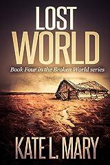 Lost World (Broken World Book 4) Kindle Edition