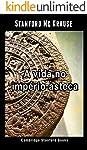 A vida no império asteca
