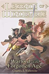Warlord of the Forgotten Age (Legends of Windemere Book 15)