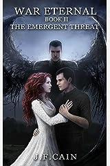 War Eternal: Book II : The Emergent Threat