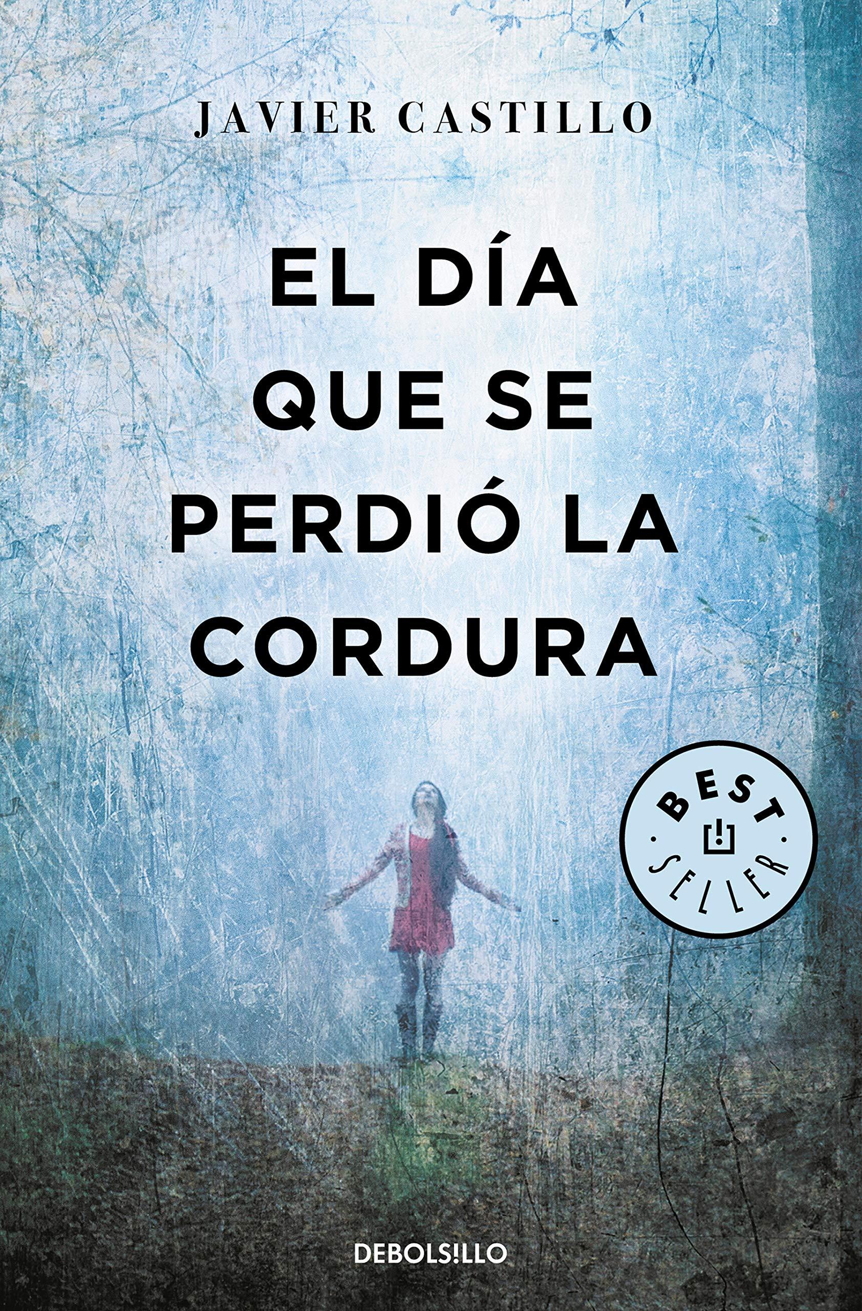 El día que se perdió la cordura (Best Seller): Amazon.es: Castillo ...