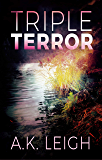 Triple Terror (Triple Threat Series Book 2)