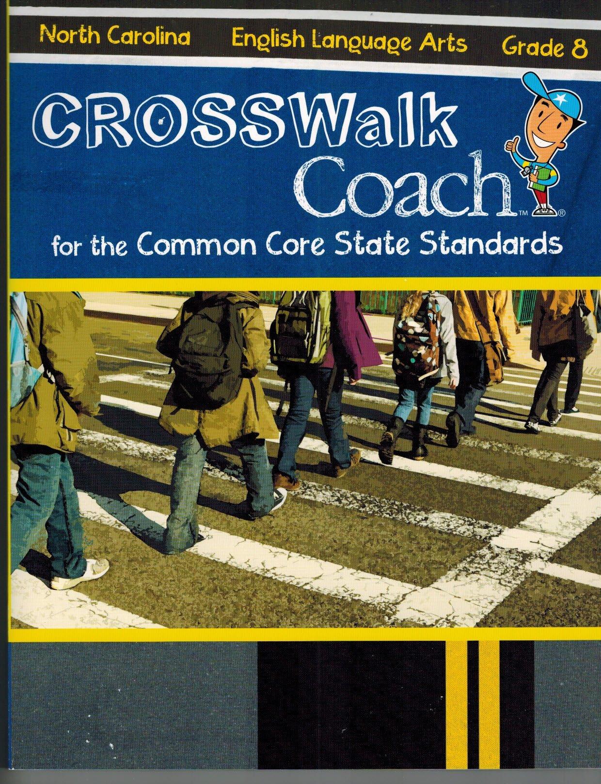 English Language Arts: Grade 8 (CROSSWalk Coach for the Common Core State Standards) PDF