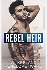 Rebel Heir: Book One (The Rush Series) Kindle Edition