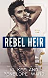 Rebel Heir: Book One (The Rush Series)