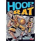 Hoop Rat (Sports Illustrated Kids Graphic Novels)