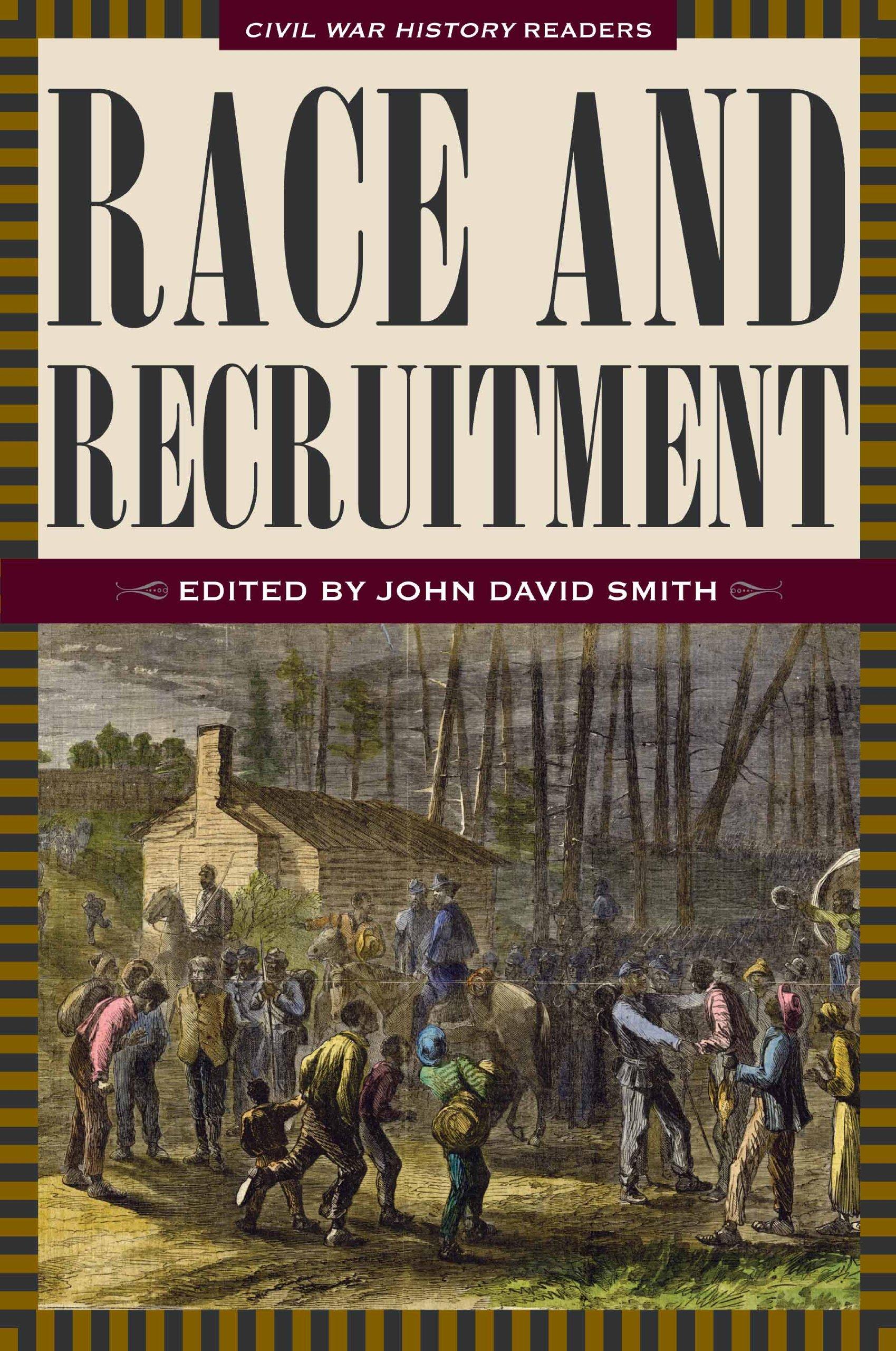 Download Race and Recruitment: Civil War History Readers, Vol. 2 ebook
