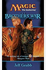The Brothers' War (Artifacts Cycle) Kindle Edition