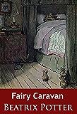 Fairy Caravan: -