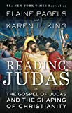 Reading Judas: The Gospel of Judas and the Shaping of Christianity