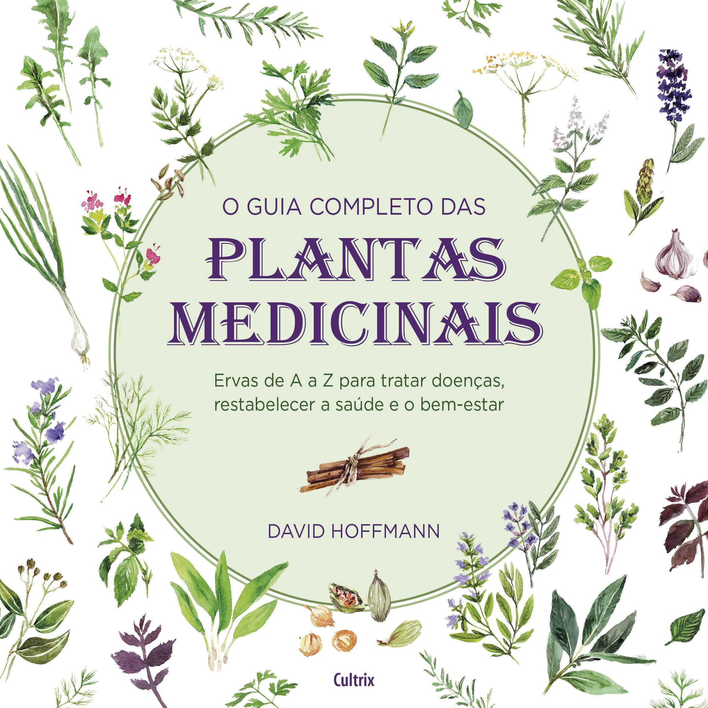 O Guia Completo das Plantas Medicinais: Amazon.es: David Hoffman: Libros