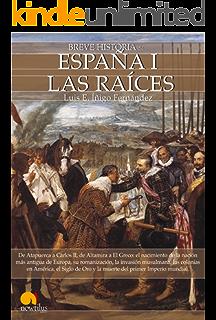 Breve historia de España I (Spanish Edition)