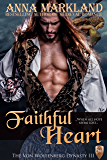 Faithful Heart (The Von Wolfenberg Dynasty Book 3)