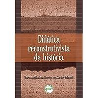 Didática reconstrutivista da história