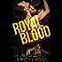 Royal Blood: (Royal Blood #1)