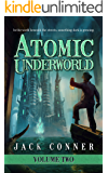 Atomic Underworld: Volume Two: The City of Rogues