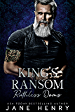 King's Ransom: A Dark Bratva Romance (Ruthless Doms) (English Edition)