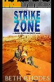 Strike Zone (Hawk Elite Security Book 3)