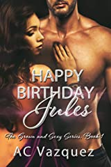 Happy Birthday Jules: The Grown and Sexy Series Book 1 Kindle Edition